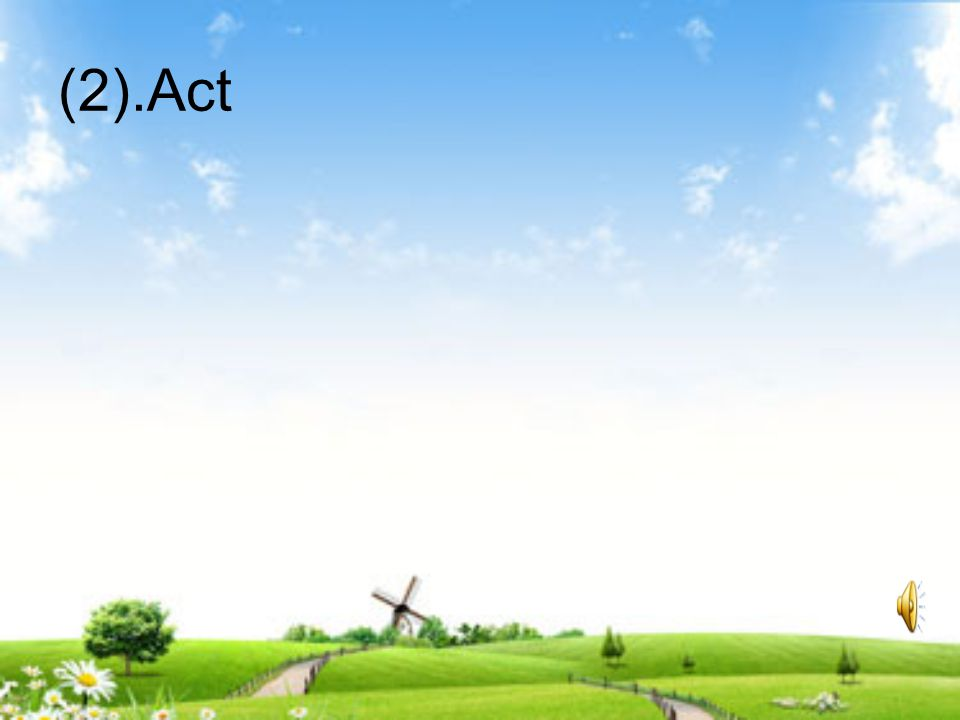 (2).Act