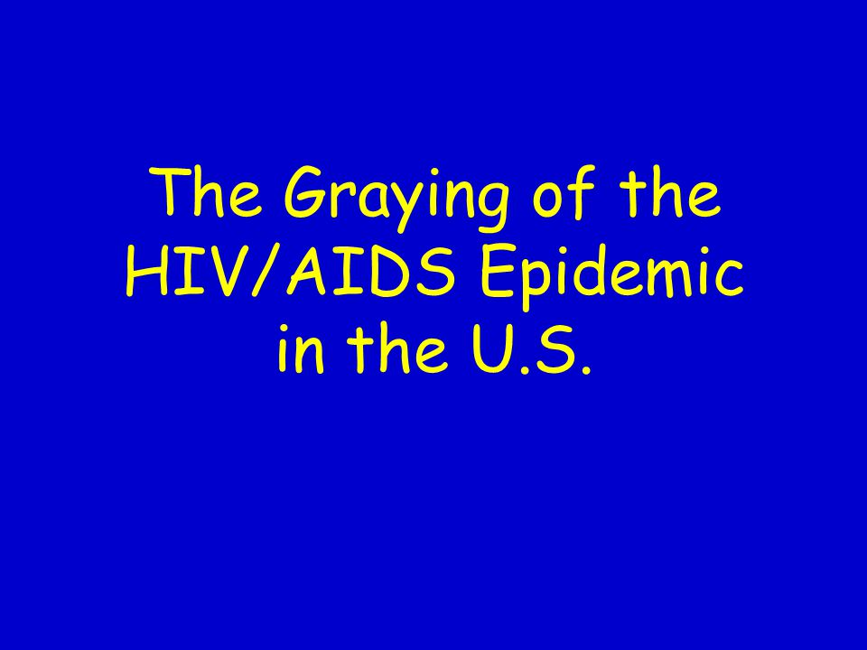 The Graying of the HIV/AIDS Epidemic in the U.S.