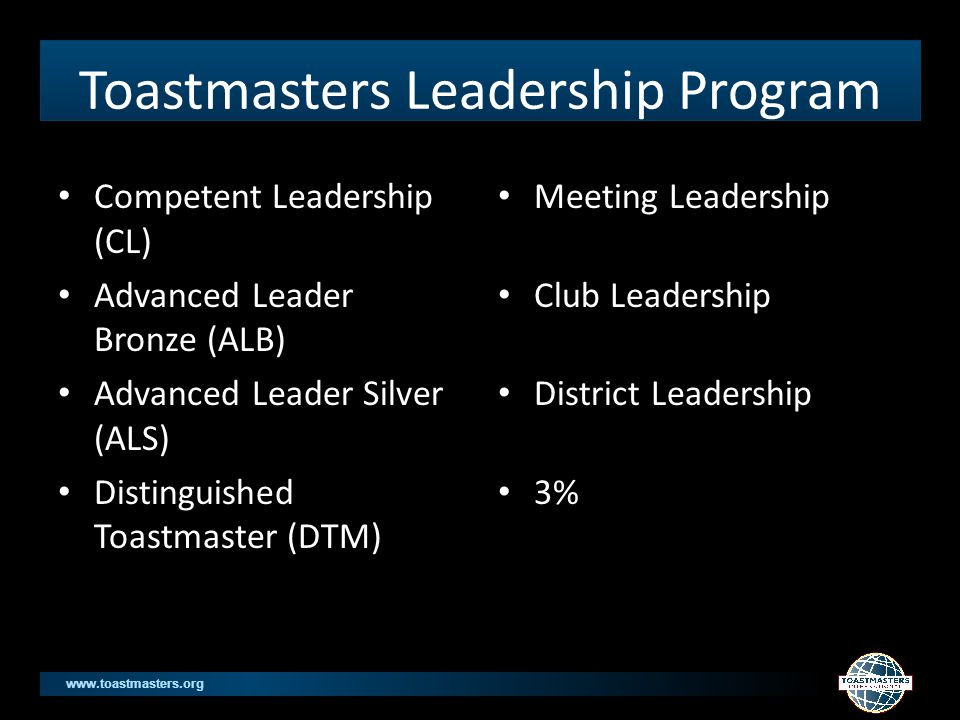 www.toastmasters.org 4 Generations in Toastmasters Traditionalsborn before 194668+ yoa Baby boomers1946 and 1964 49-67 yoa – Work is an anchor in their lives.