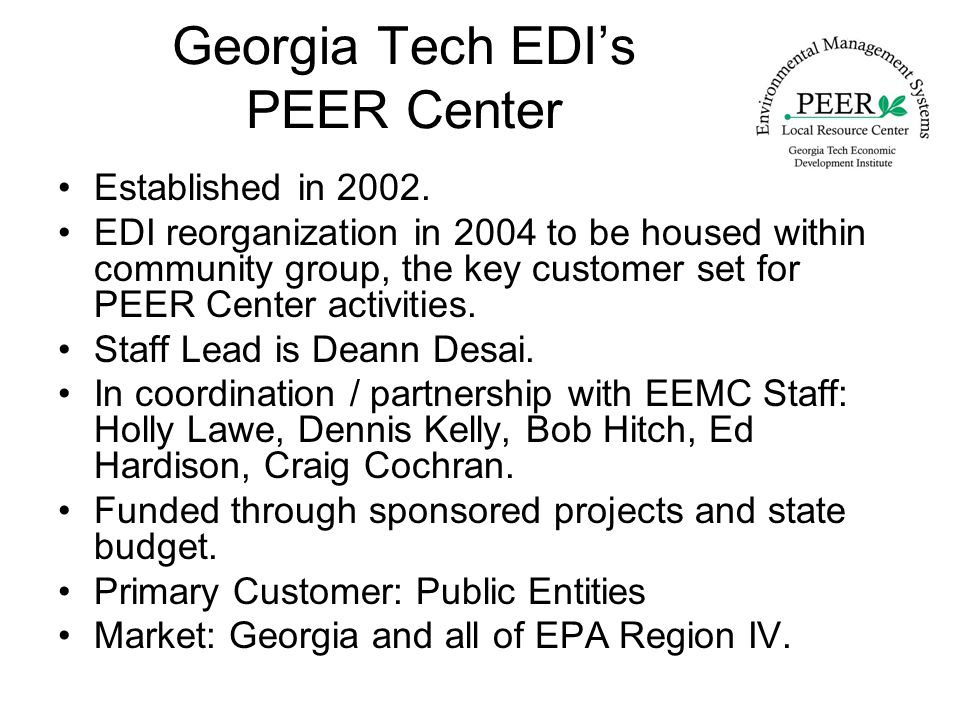 Georgia Tech EDI's PEER Center Established in 2002.