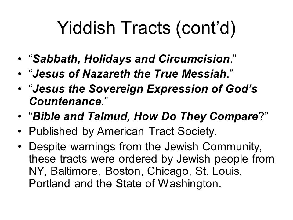 Lasting Fruit: Yiddish Gospel Tracts Titles: – Jew and Jewish- Christian, a Discussion Between an Unconverted and Converted Jew .