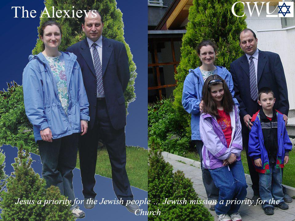 The Alexievs  Jesus a priority for the Jewish people … Jewish mission a priority for the Church