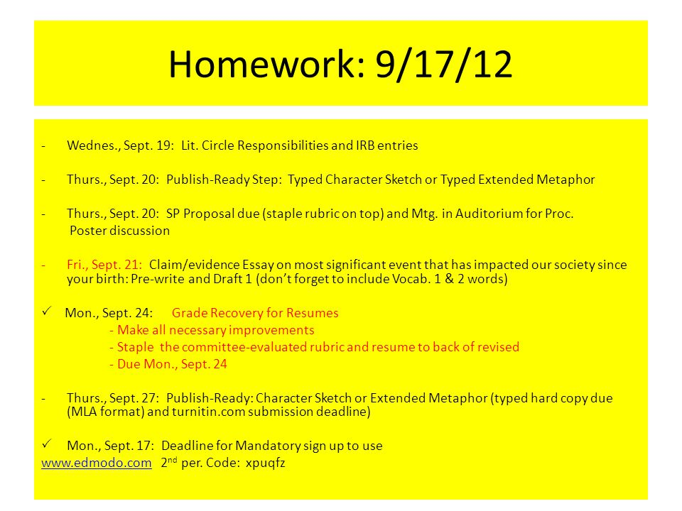 Homework: 9/17/12 -Wednes., Sept. 19: Lit. Circle Responsibilities and IRB entries -Thurs., Sept.
