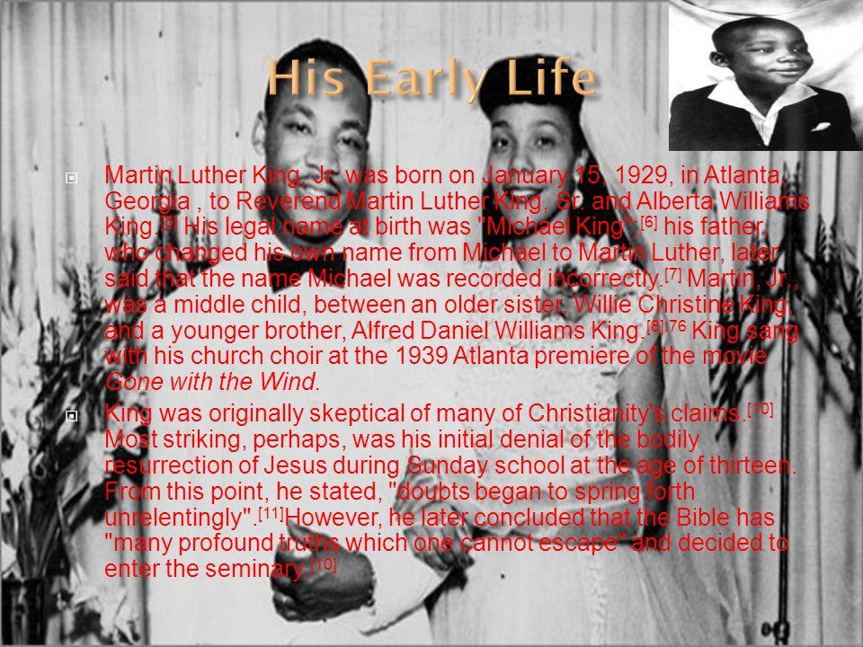  Martin Luther King Jr.'s parents were Reverend Martin Luther Sr.