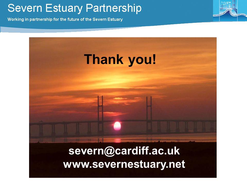 severn@cardiff.ac.uk www.severnestuary.net Thank you!