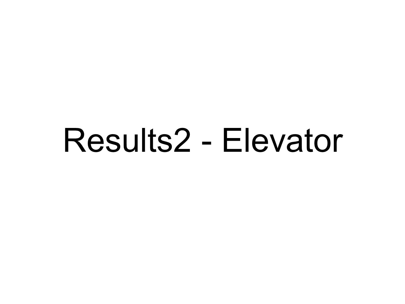 Results2 - Elevator