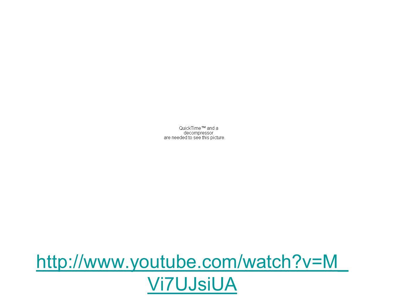 http://www.youtube.com/watch?v=M_ Vi7UJsiUA