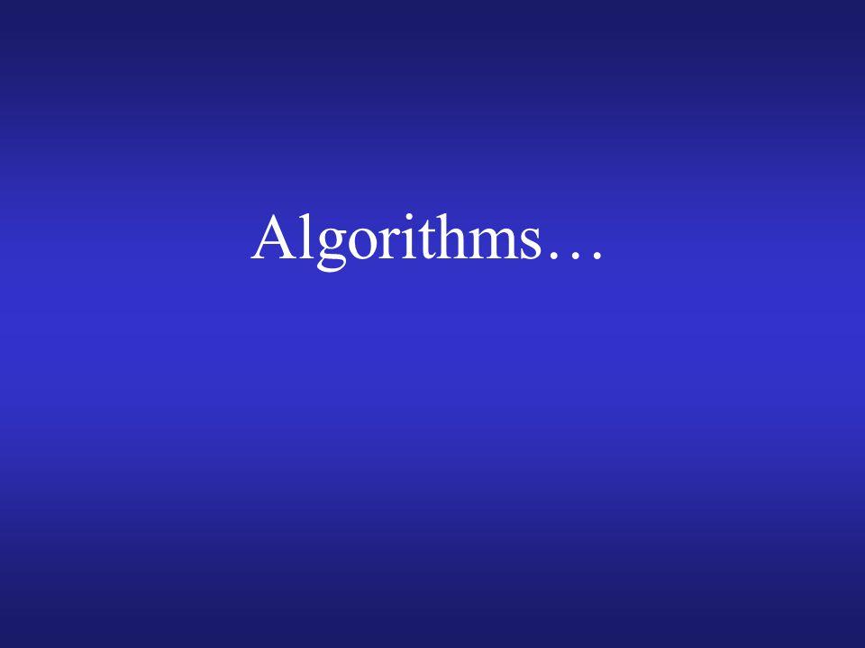 Algorithms…
