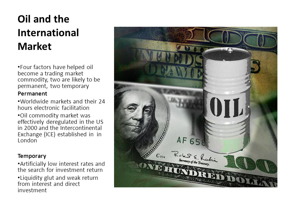 Oil in the Dollar Market Oil is now an actively traded trading profit seeking volatile market Open interest has risen since 2000 far more than demand All factors affecting the oil market, world GDP, supply and demand, known reserves, political restraints on production, supply interruptions, interest rate policies as they affect the value of the dollar, have become oil trading market inputs Oil moves now much as currency markets do, in response to changes in inputs and the overall market scenario The current scenario is increasing demand (industrializing world primarily), tight supply, potential disruptions, neutral dollar (range against the euro 1.3000- 1.3400 past three months If any of these factors change or market perception changes then oil will move Example: Spain seeks a European bailout or defaults, the dollar soars, oil plummets.