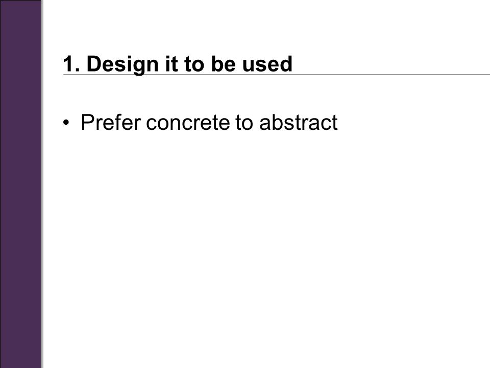 Prefer concrete to abstract