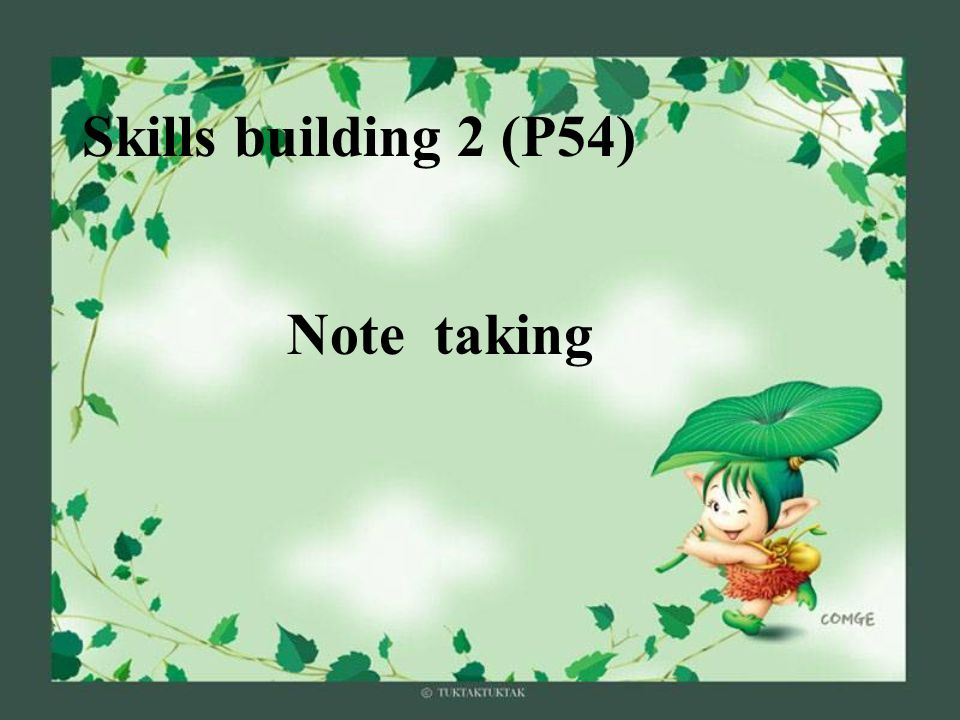 Skills building 2 (P54) Note taking