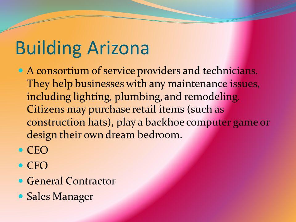 Building Arizona A consortium of service providers and technicians.