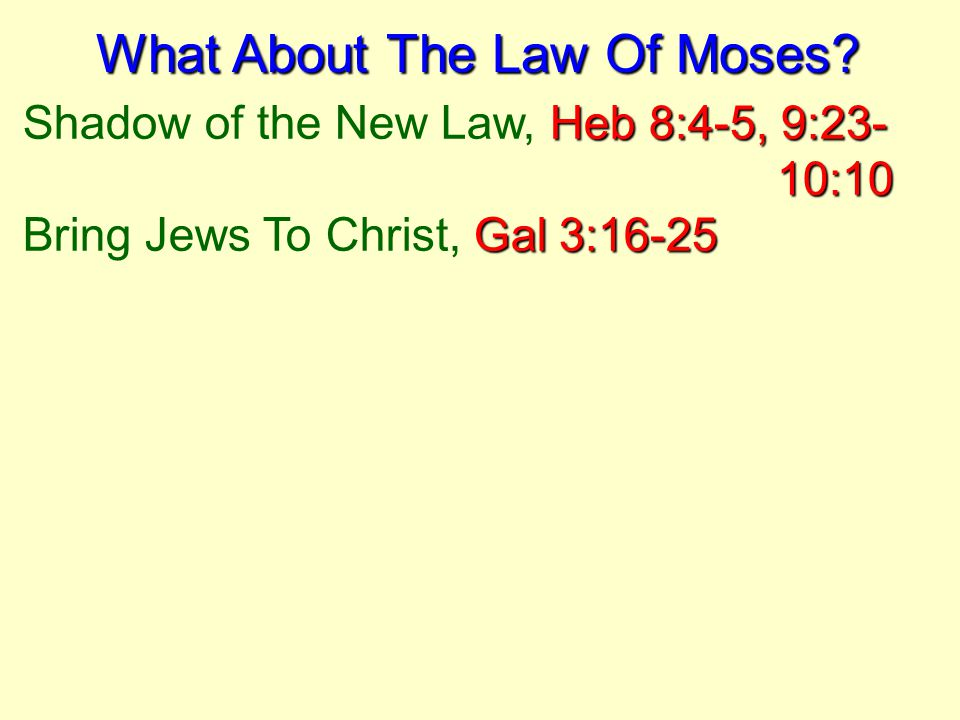 What About The Law Of Moses.