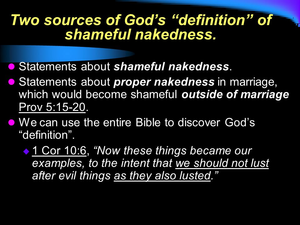 Two sources of God's definition of shameful nakedness.