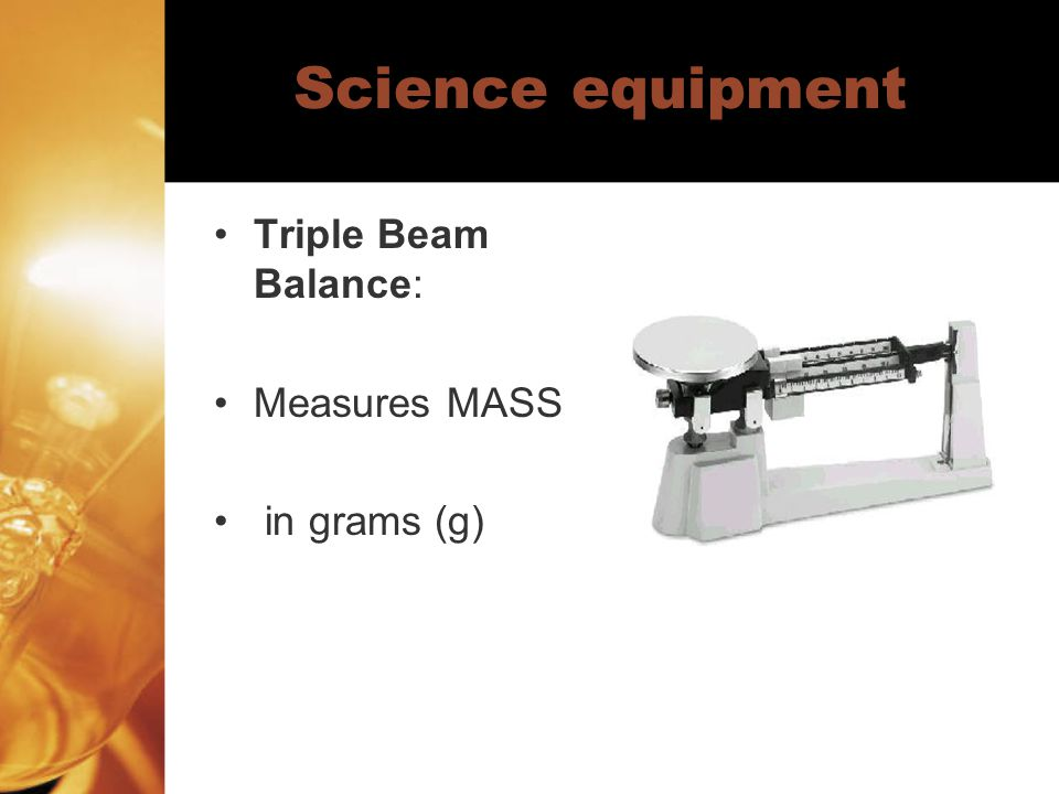 Science equipment Beaker: Measures volume in mL Comes in different sizes