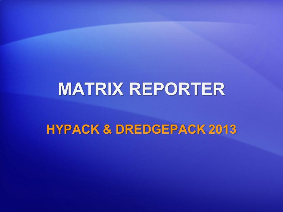 MATRIX REPORTER HYPACK & DREDGEPACK 2013