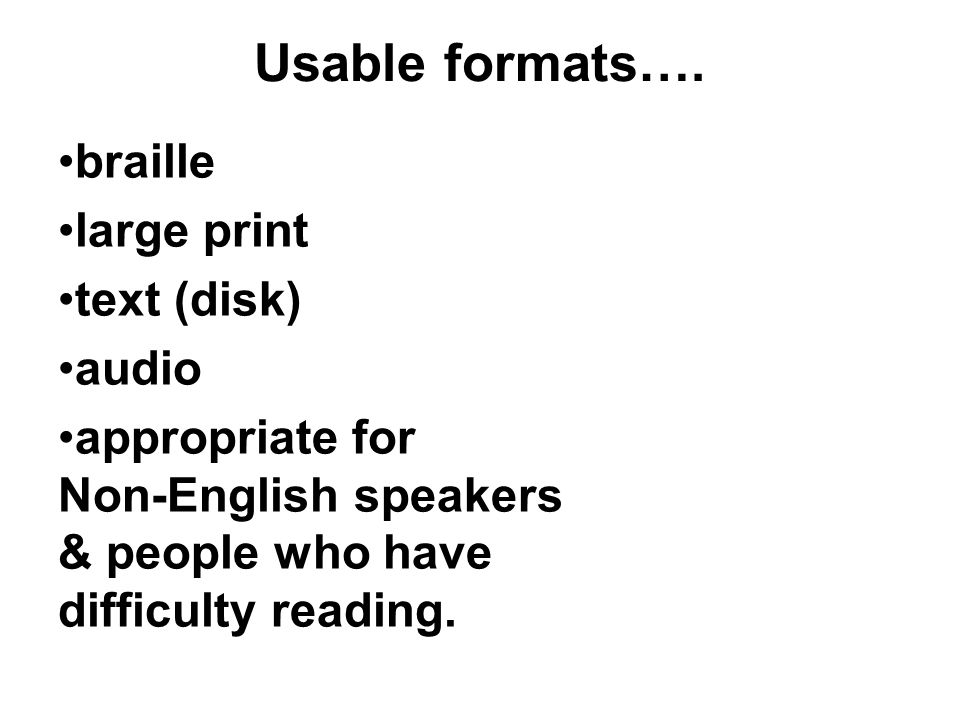Usable formats….