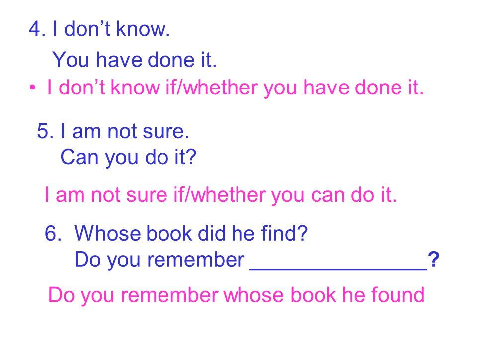 7.He said. He was a teacher. He said he was a teacher.