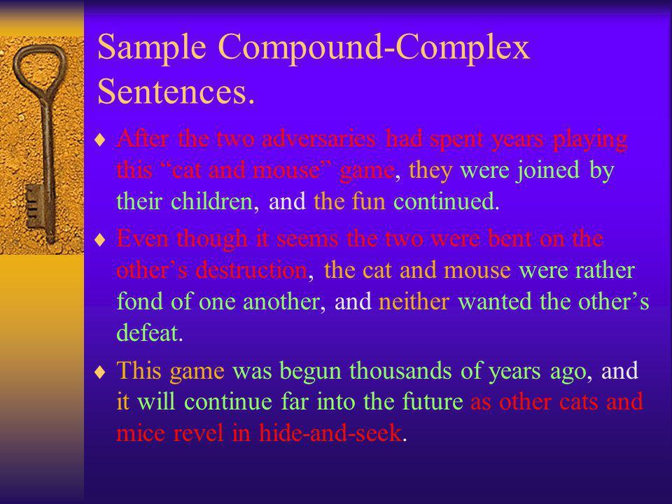 Sample Compound-Complex Sentences.