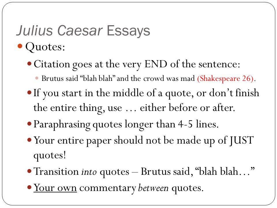 Julius Caesar Essays Writing : Play-by-play….
