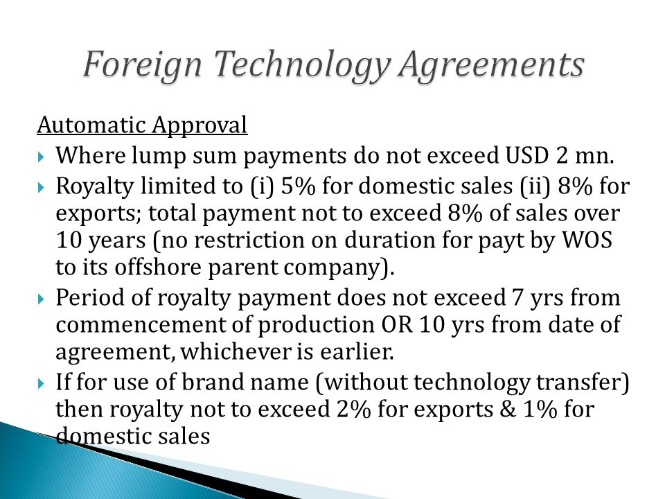 Automatic Approval  Where lump sum payments do not exceed USD 2 mn.