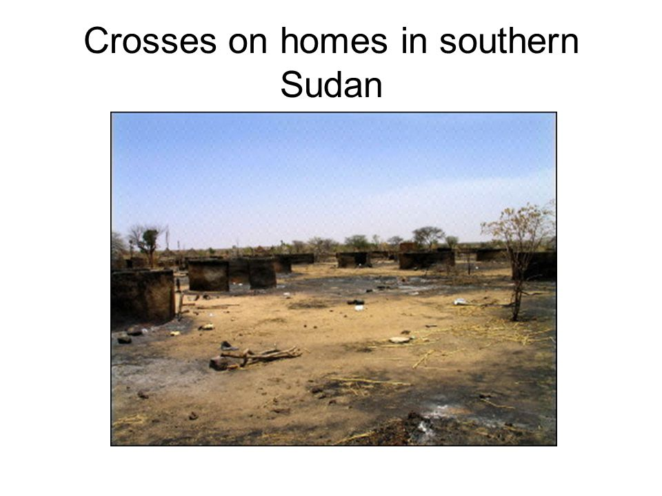 Crosses on homes in southern Sudan