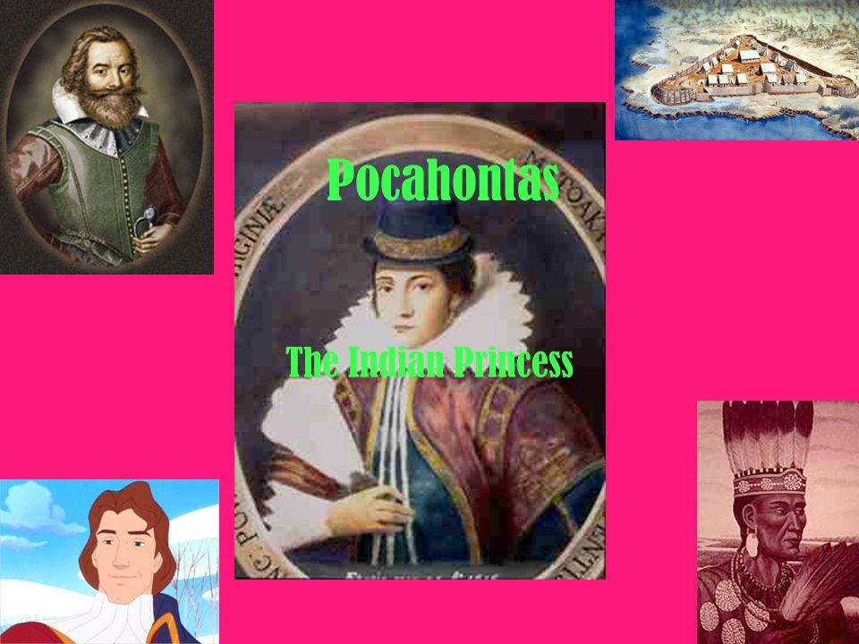 Pocahontas The Indian Princess