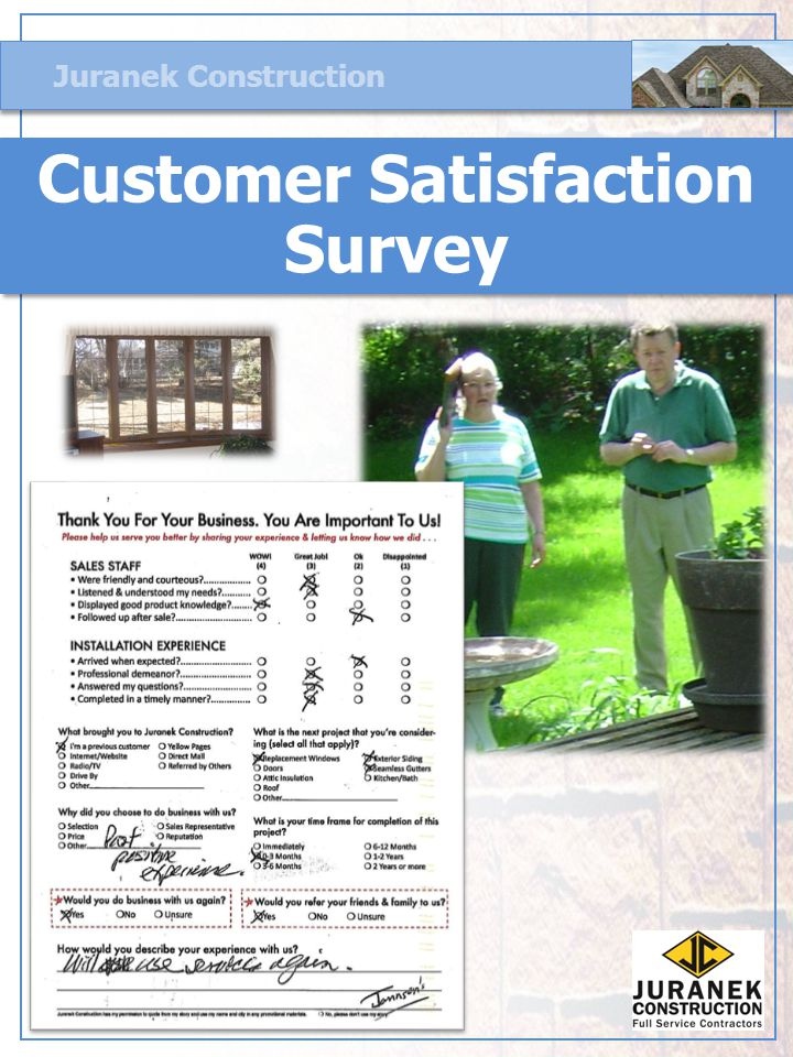 Juranek Construction Customer Satisfaction Survey