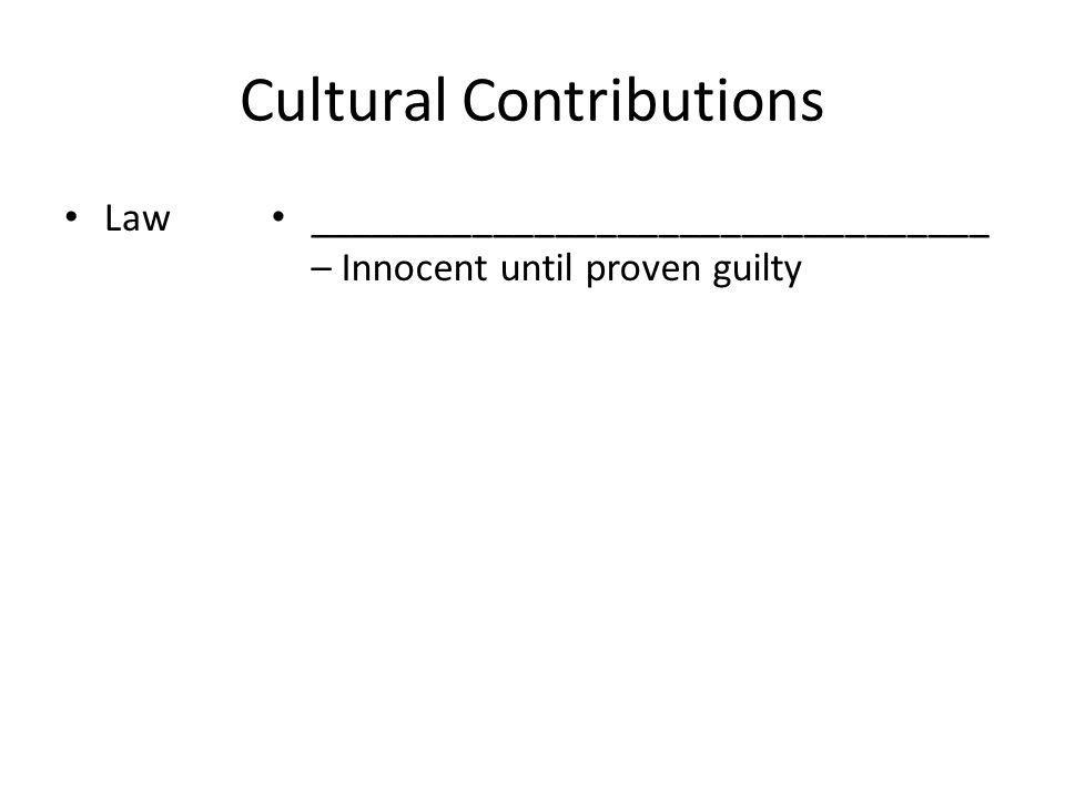 Cultural Contributions Law _________________________________ – Innocent until proven guilty