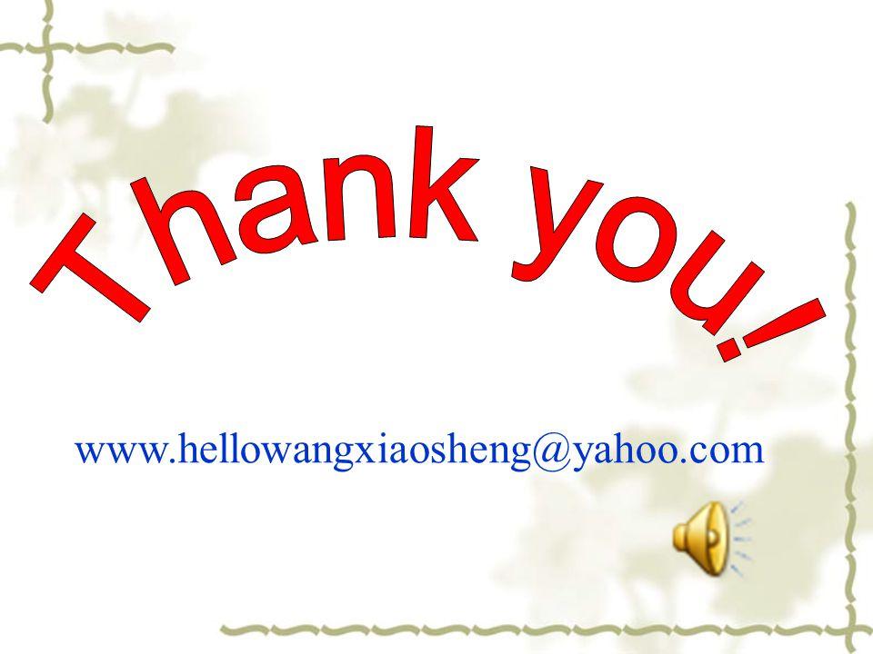 www.hellowangxiaosheng@yahoo.com