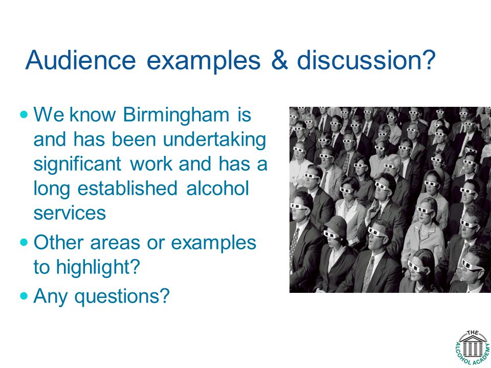 Audience examples & discussion.