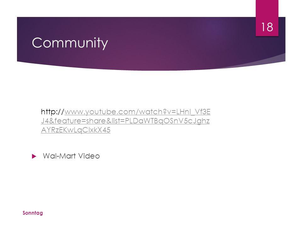 Community  Wal-Mart Video Sonntag 18 http://www.youtube.com/watch?v=LHnl_Vf3E J4&feature=share&list=PLDaWTBqOSnV5cJghz AYRzEKwLqClxkX45www.youtube.co