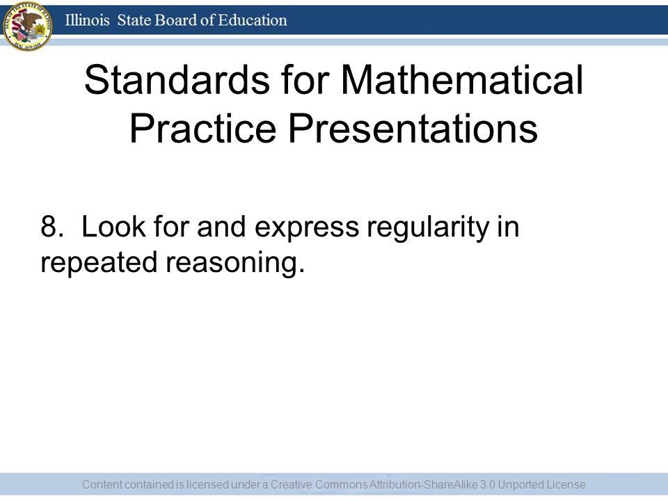Standards for Mathematical Practice Presentations 8.