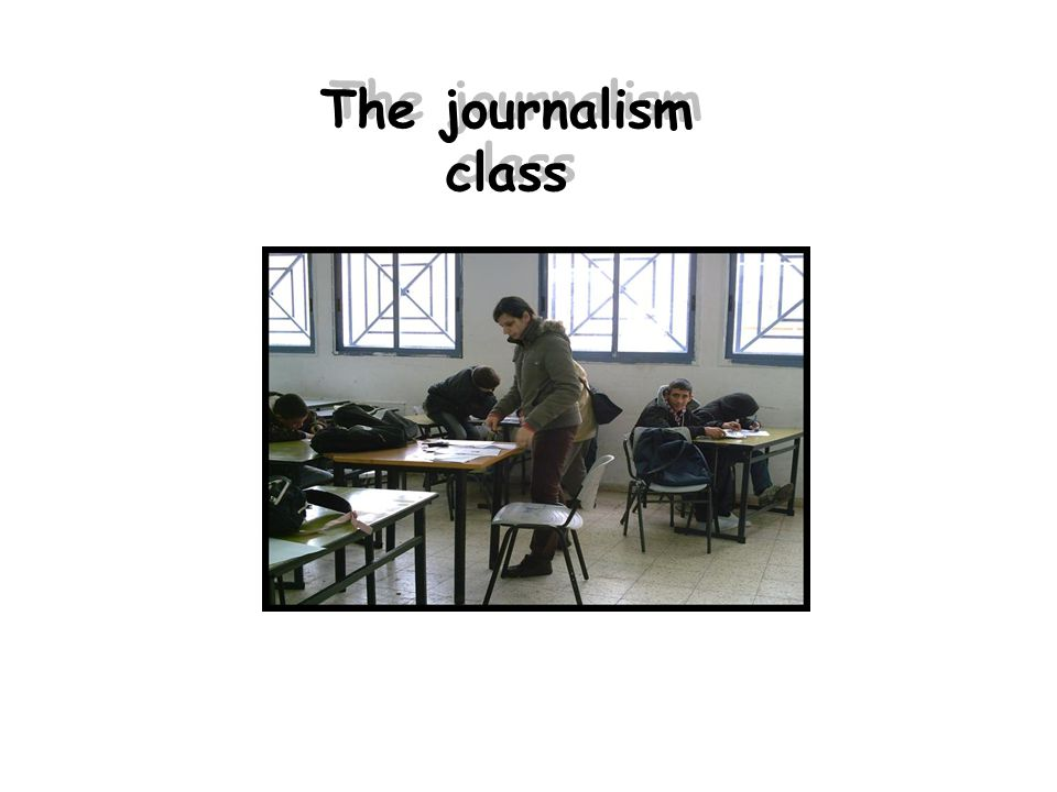 The journalism class