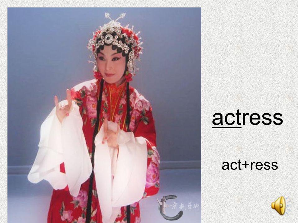 actress act+ress