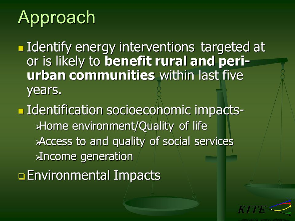 Approach Identify energy interventions targeted at or is likely to benefit rural and peri- urban communities within last five years.