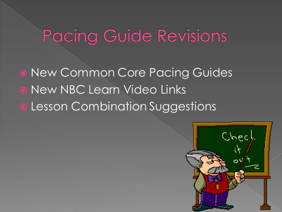  New Common Core Pacing Guides  New NBC Learn Video Links  Lesson Combination Suggestions