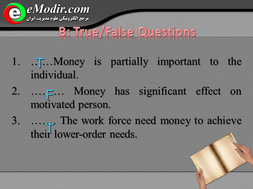 1.……Money is partially important to the individual.