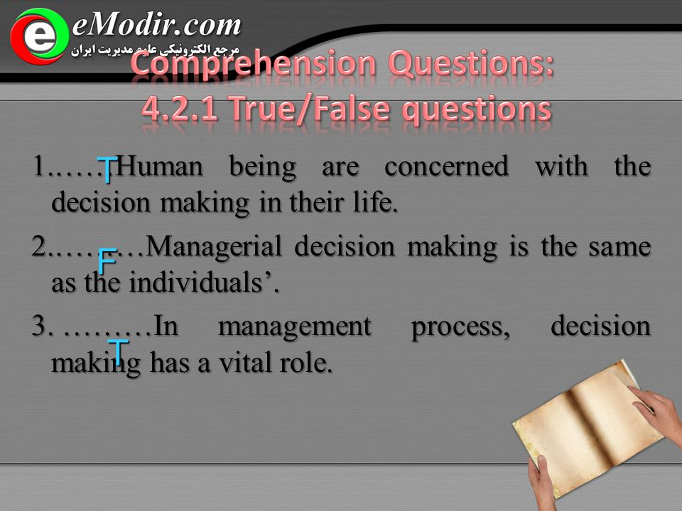 1.……Human being are concerned with the decision making in their life.