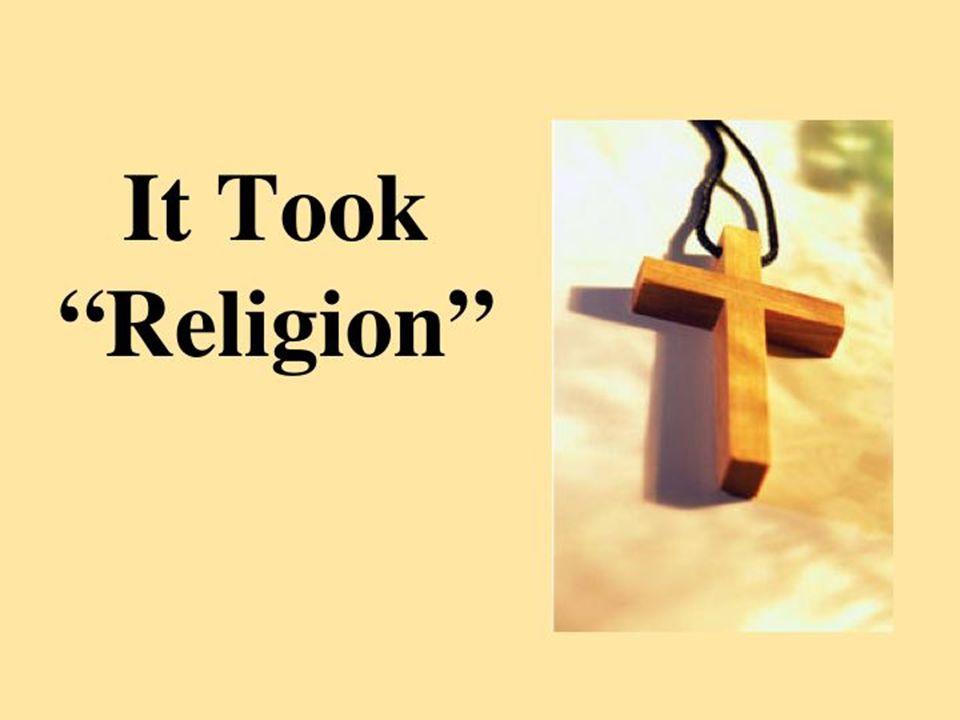 It Took Religion