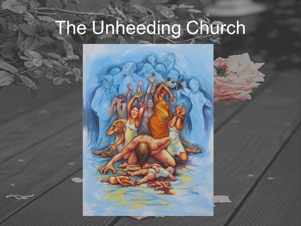 The Unheeding Church