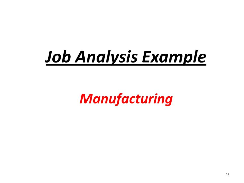25 Job Analysis Example Manufacturing