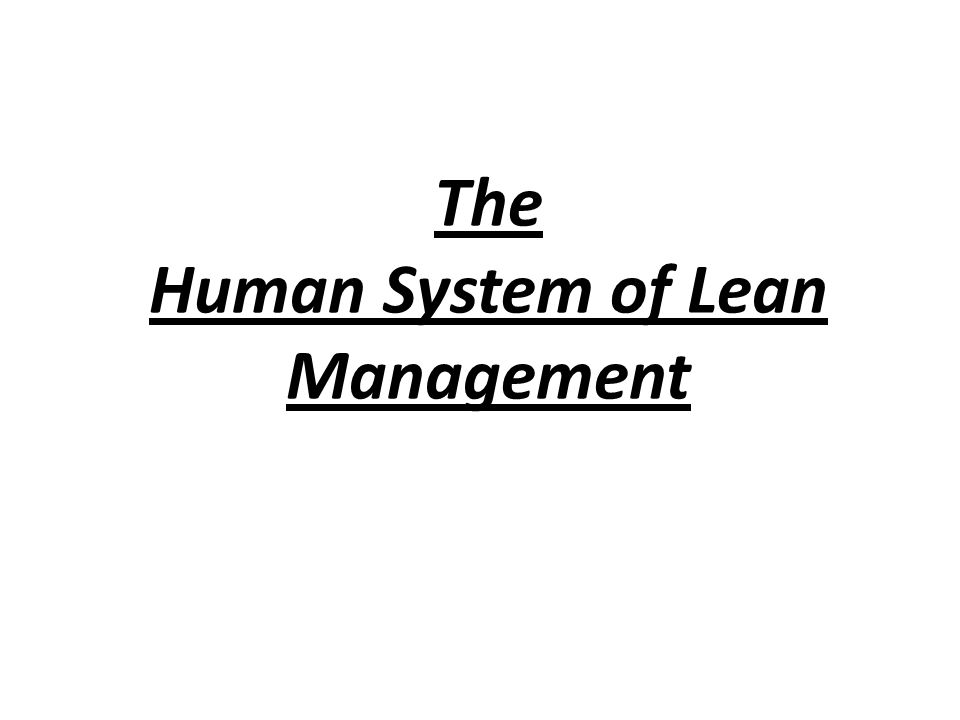 The Human System of Lean Management
