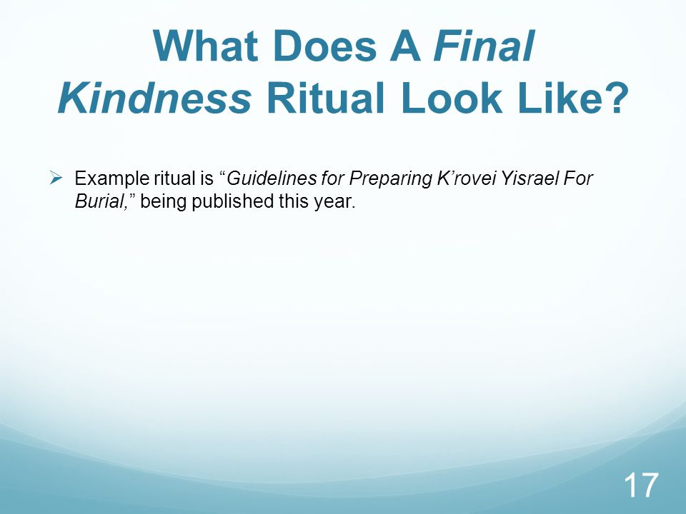 What Does A Final Kindness Ritual Look Like.
