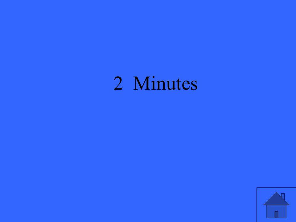 29 2 Minutes
