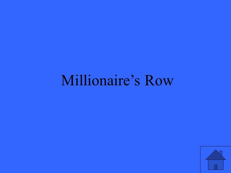 45 Millionaire's Row