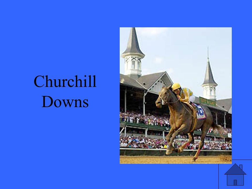 7 Churchill Downs