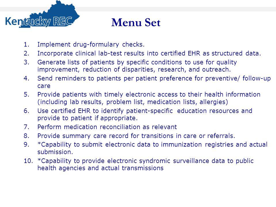 1.Implement drug-formulary checks.