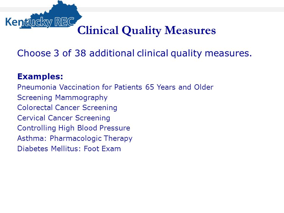 Choose 3 of 38 additional clinical quality measures.