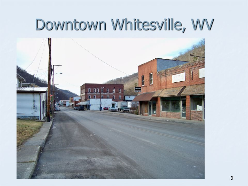 3 Downtown Whitesville, WV